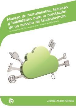 MANEJO DE HERRAMIENTAS, TÉCNICAS Y HABILIDADES PARA LA PRESTACIÓN DE UN SERVICIO