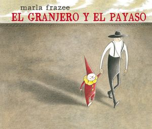 EL GRANJERO Y EL PAYASO