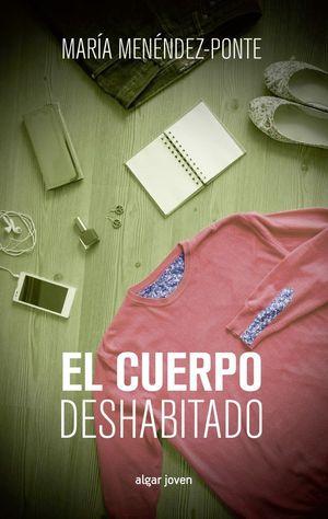 EL CUERPO DESHABITADO