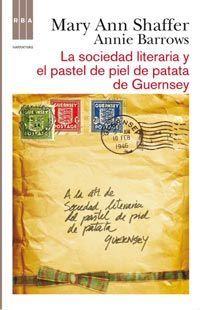 (10) LA SOCIEDAD LITERARIA Y EL PASTEL DE PIEL DE PATATA DE GUERNSEY