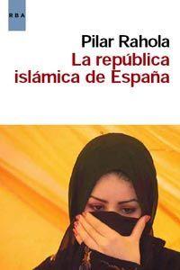 LA REPUBLICA ISLAMICA DE ESPAÑA