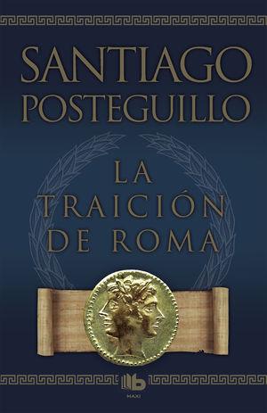 La traición de Roma (Edic. limitada 2011)
