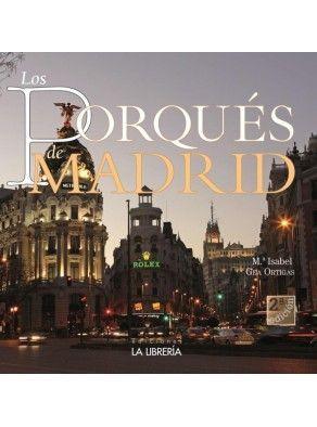 LOS PORQUÉS DE MADRID