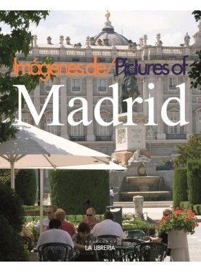 IMÁGENES DE MADRID / PICTURES OF MADRID (TB)