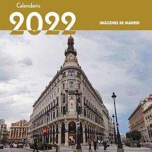 CALENDARIO 2022 IMÁGENES DE MADRID