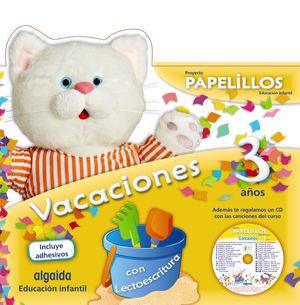 VACACIONES PAPELILLOS 3 AÑOS