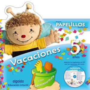 VACACIONES PAPELILLOS 5 AÑOS