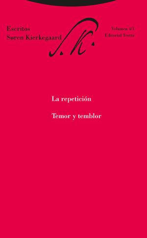 LA REPETICIÓN. TEMOR Y TEMBLOR