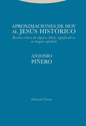 APROXIMACIONES DE HOY AL JESÚS HISTÓRICO