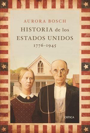 Historia de los Estados Unidos 1776-1945