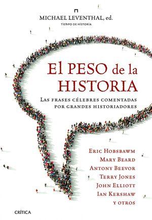 EL PESO DE LA HISTORIA