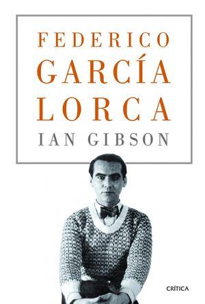 FEDERICO GARCÍA LORCA (IAN GIBSON)