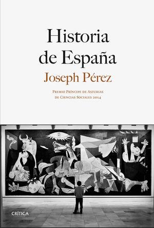 HISTORIA DE ESPAÑA (JOSEPH PÉREZ)
