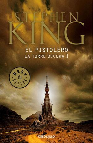 EL PISTOLERO (La Torre Oscura I) 2010