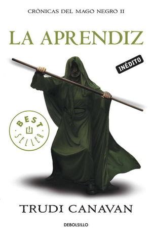La aprendiz : Crónicas del Mago Negro 2