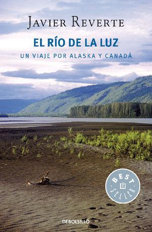 El río de la luz : un viaje a Canadá y Alaska