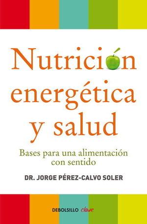 NUTRICION ENERGETICA Y SALUD