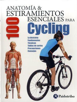 ANATOMIA & 100 ESTIRAMIENTOS PARA CYCLING