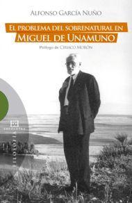 PROBLEMA SOBRENATURAL EN MIGUEL DE UNAMUNO, EL