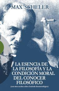 ESENCIA DE LA FILOSOFÍA Y LA CONDICIÓN MORAL DEL CONOCER FILOSÓFICO, LA