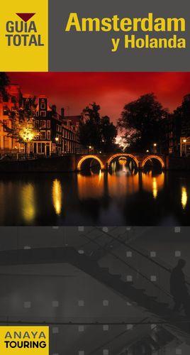 Amsterdam y Holanda Guía Total 2011