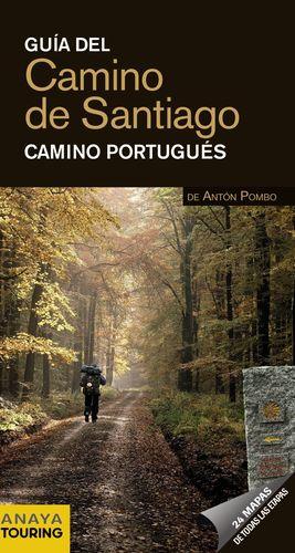 CAMINO DE SANTIAGO 2012 CAMINO PORTUGUES