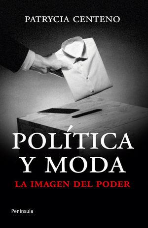 POLÍTICA Y MODA