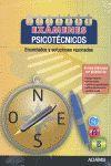 EXÁMENES PSICOTÉCNICOS. ENUNCIADOS Y SOLUCIONES RAZONADAS