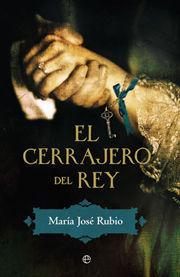 CERRAJERO DEL REY, EL