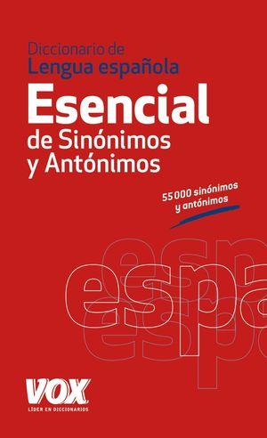 DICCIONARIO VOX ESENCIAL DE SINÓNIMOS Y ANTÓNIMOS 2012