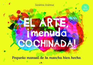 EL ARTE, ¡MENUDA COCHINADA!
