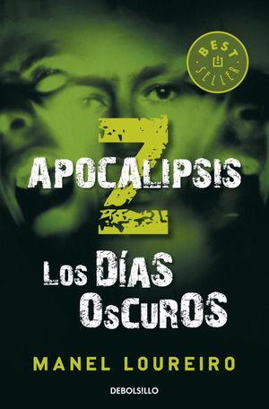 APOCALIPSIS Z - 2. LOS DÍAS OSCUROS (BOLSILLO)