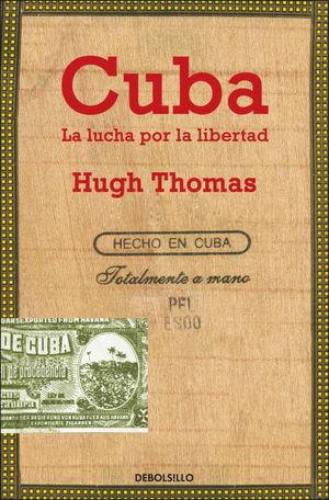 CUBA. LA LUCHA POR LA LIBERTAD (FG)