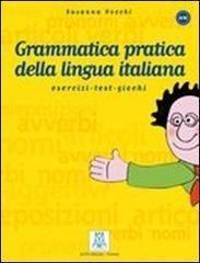 GRAMMATICA PRATICA  LINGUA ITALIANA