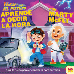 REGRESO AL FUTURO. APRENDE A DECIR LA HORA CON MARTY MCFLY