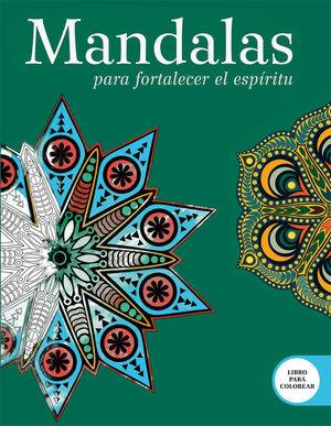 MANDALAS PARA FORTALECER EL ESPÍRITU