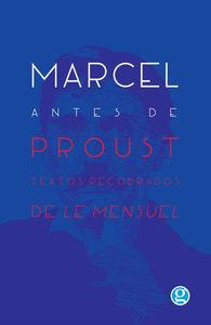 MARCEL ANTES DE PROUST